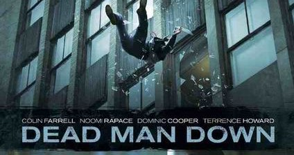 Dead Man Down 2013 movies storyline theaters tickets times releases ...