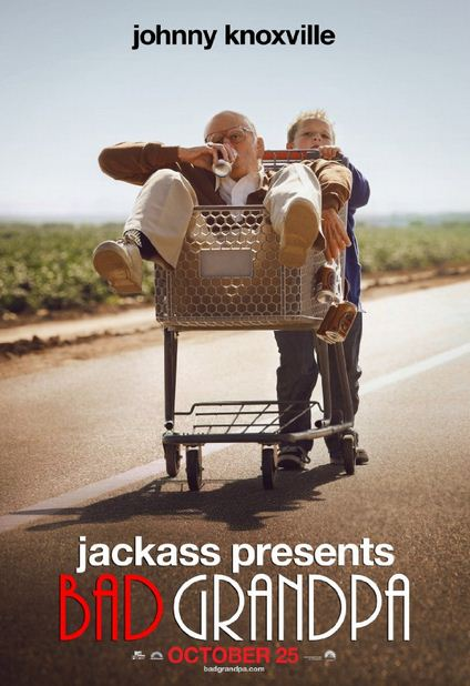Jackass Presents Bad Grandpa (2013) Movie Poster.JPG
